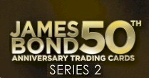 James Bond 50th Ann Series 2 - Click Here