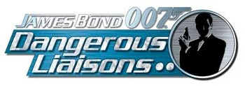 James Bond Dangerous Liaisons - Click Here