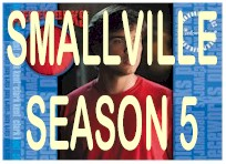 Smallville Season 5 - Click Here