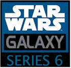 Star Wars Galaxy Series 6 - Click Here