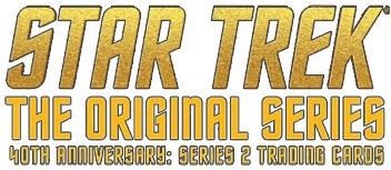 Star Trek TOS 40th Anniversary - Series 2 - Click Here